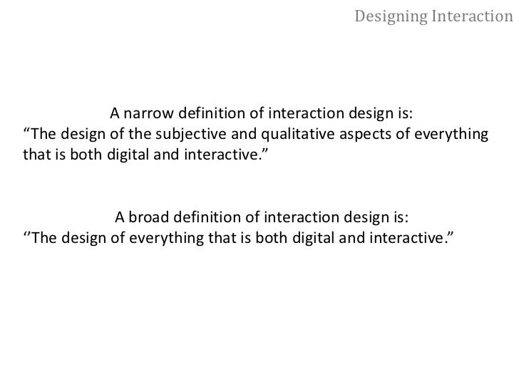 Designing Interaction<br />Where Does Interaction Design Fit?<br />