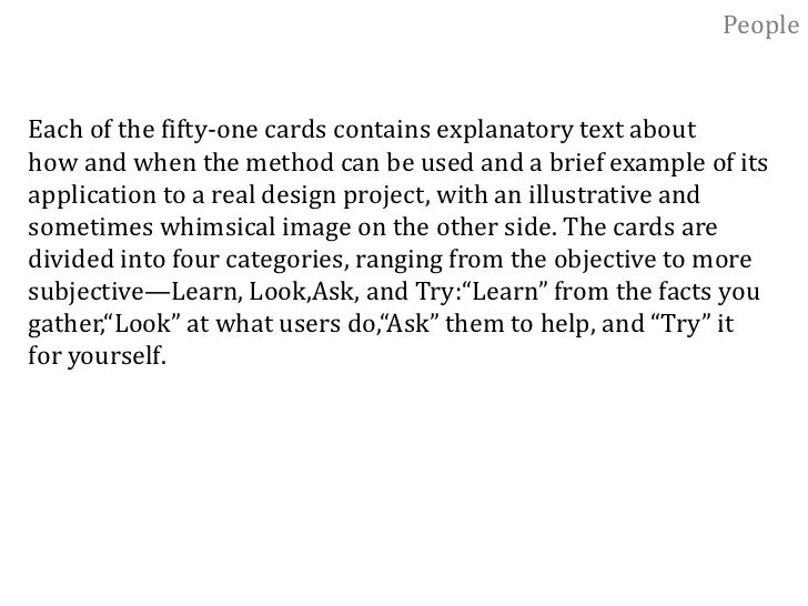 People<br />51 Ways of Learning about People<br />Over the years, the human factors people at IDEO have<br />evolved many ...