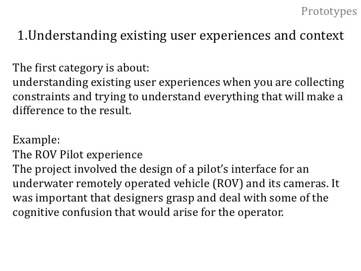 """Prototypes<br />""""Experience Prototyping""""<br />understanding, exploring and communicating<br />By the term """"experience prot..."""