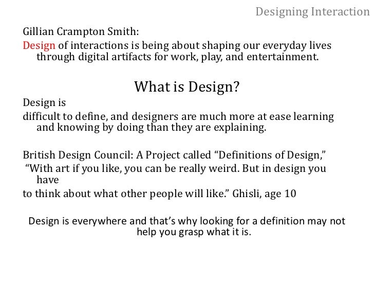 Duane Bray (leader of the interaction design discipline in IDEO): </li></ul>     analysis of prototyping techniques<br /><...