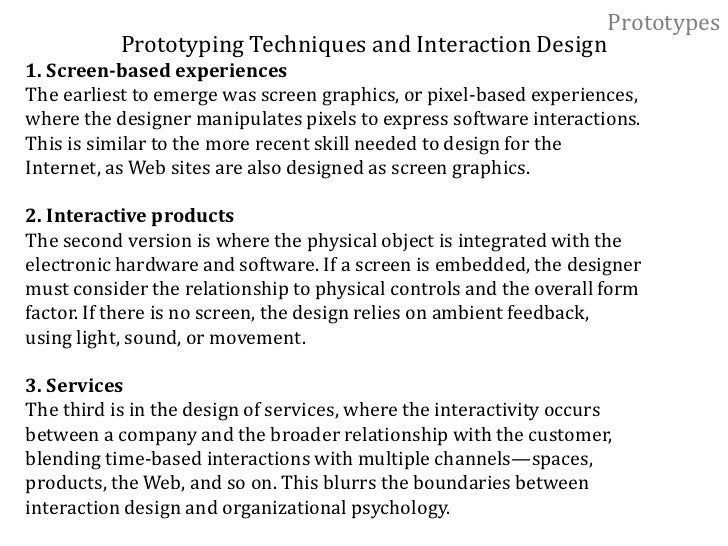 Prototypes<br />3. Communicating ideas<br />The role of experience prototyping here is to let a client, a design colleague...