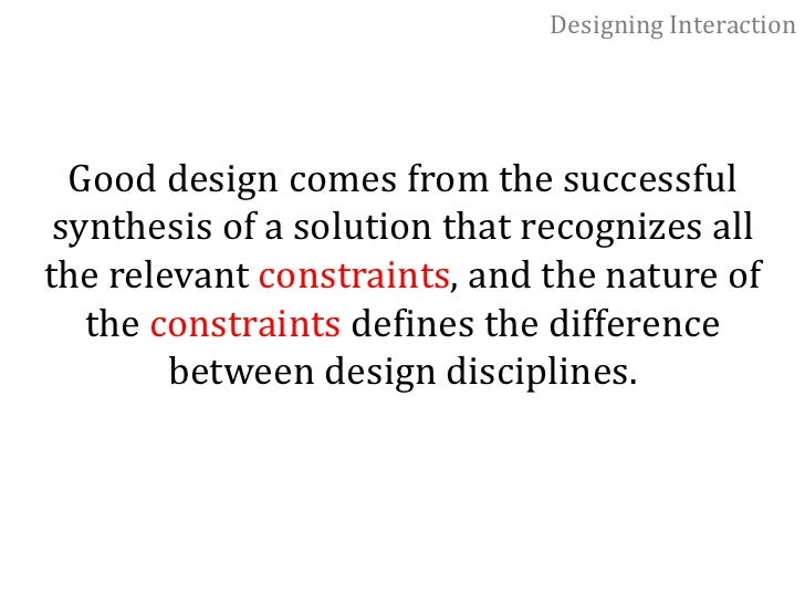 Designing Interaction<br />Gillian Crampton Smith:<br />Design of interactions is being about shaping our everyday lives t...