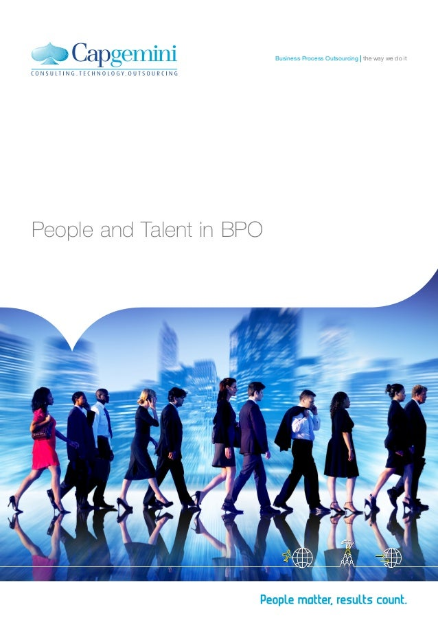 People and Talent in BPO the way we do itBusiness Process Outsourcing