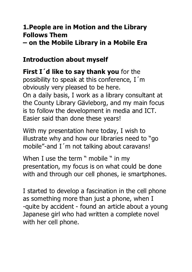 1.People are in Motion and the LibraryFollows Them– on the Mobile Library in a Mobile EraIntroduction about myselfFirst I´...