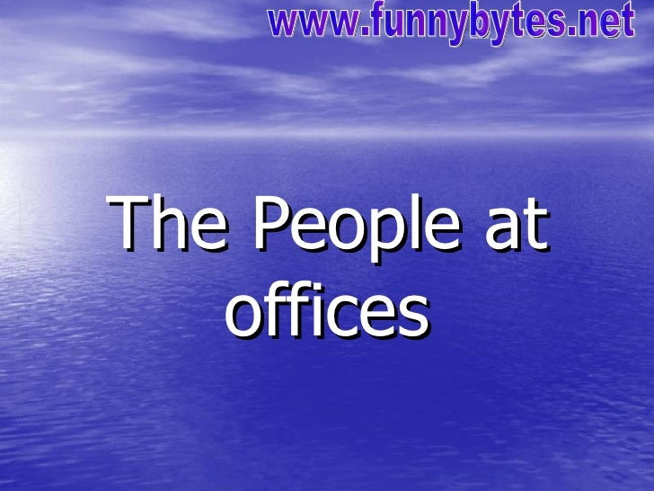 The People at offices www.funnybytes.net