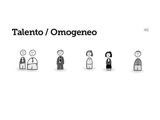 Talento / Omogeneo 49