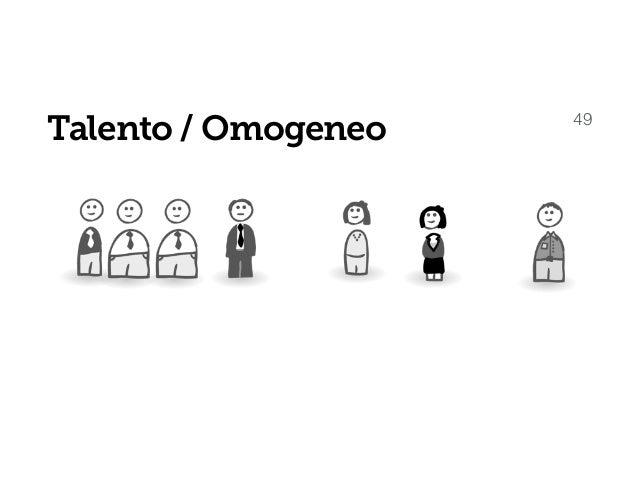 Talento / Omogeneo 50