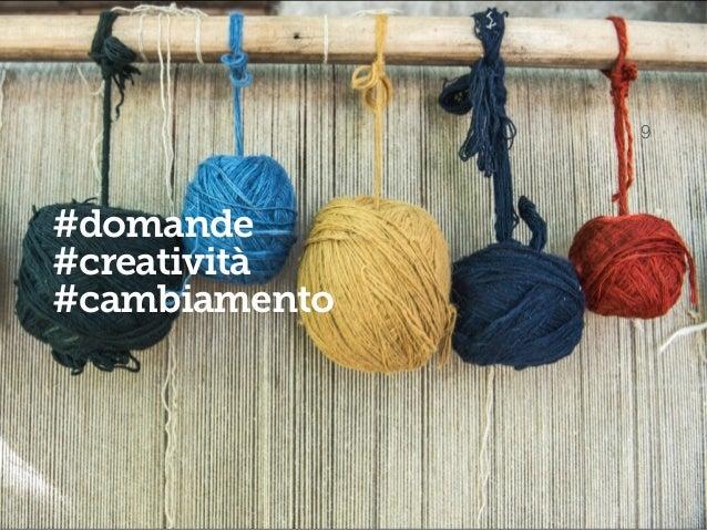 10 #domande #creatività #cambiamento