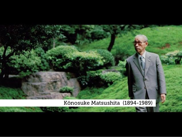 92 Kōnosuke Matsushita (1894-1989) .