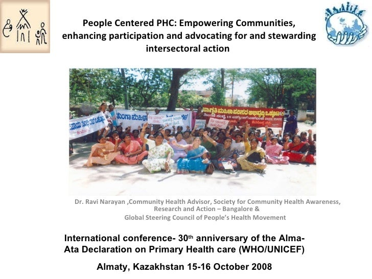People Centered PHC: Empowering Communities, enhancing participation and advocating for and stewarding intersectoral actio...