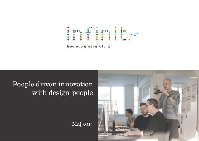 Maj 2014 People driven innovation with design-people