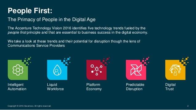 People First: Intelligent Automation Liquid Workforce Platform Economy Predictable Disruption Digital Trust The Primacy of...