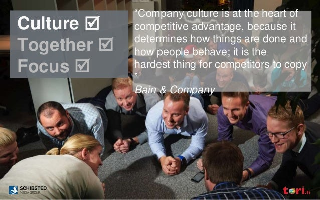 """Culture  Together  Focus  """"Company culture is at the heart of competitive advantage, because it determines how things a..."""