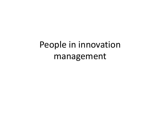 People in innovation   management