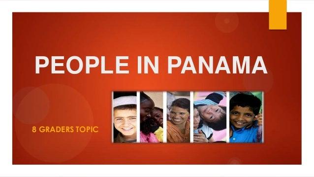 PEOPLE IN PANAMA 8 GRADERS TOPIC