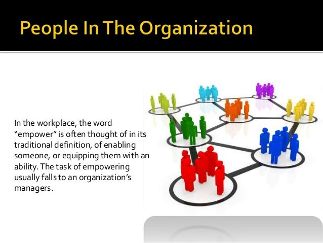people in organisations A new survey suggests that for their transformations to succeed, organizations need employee buy-in at all levels, consistent communication, and better people strategies transformations have their truisms successful ones, for example, require visibly engaged c-suite leaders who communicate clearly.