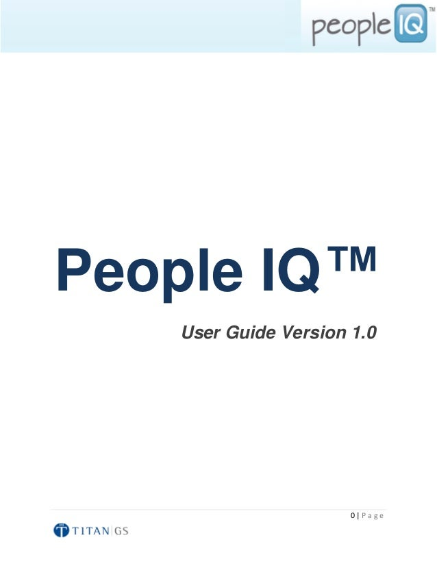 People IQ™   User Guide Version 1.0                      0|Page