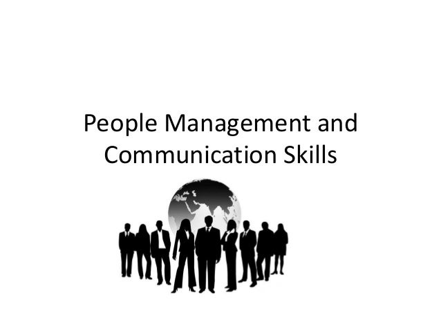 People management and communication skills