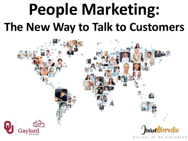 People Marketing: The New Way to Talk to Customers
