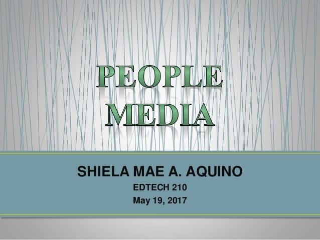SHIELA MAE A. AQUINO EDTECH 210 May 19, 2017