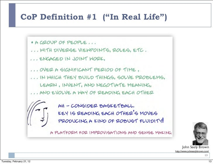 """CoP Definition #1 (""""In Real Life"""")                                                          John Seely Brown              ..."""