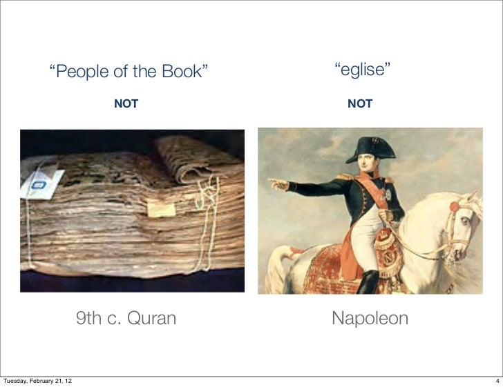 """""""People of the Book""""      """"eglise""""                               NOT         NOT                           9th c. Quran   ..."""
