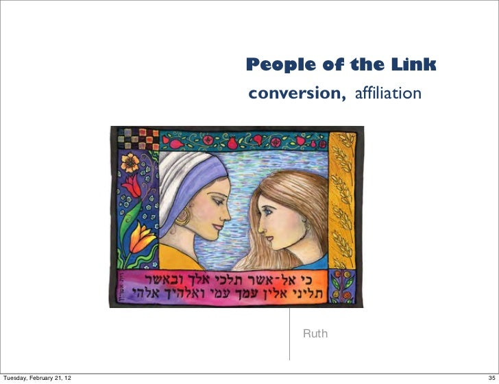 People of the Link                           conversion, affiliation                                  RuthTuesday, Februar...