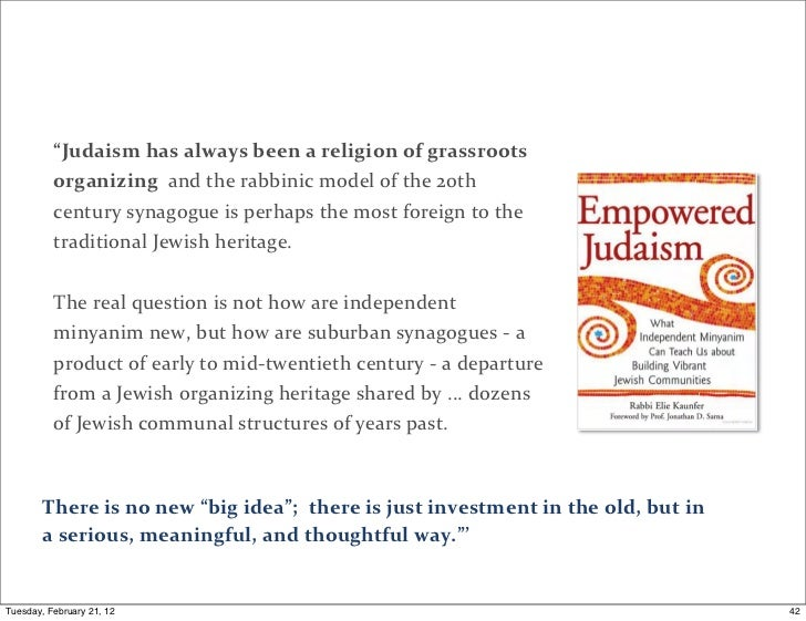 """""""Judaism has always been a religion of grassroots           organizing  and the rabbinic model ..."""