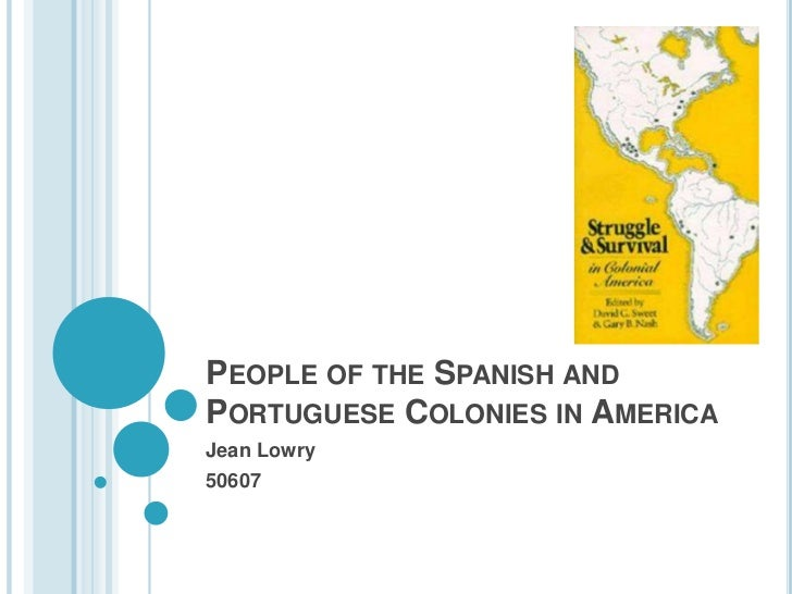 People of the Spanish and Portuguese Colonies in America<br />Jean Lowry<br />50607<br />