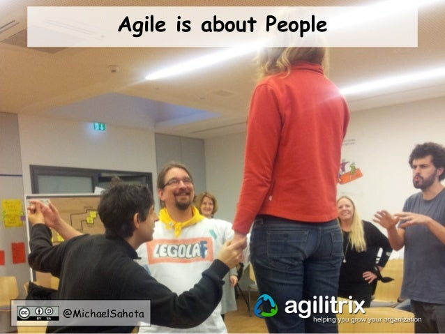 Agile is about People  @MichaelSahota