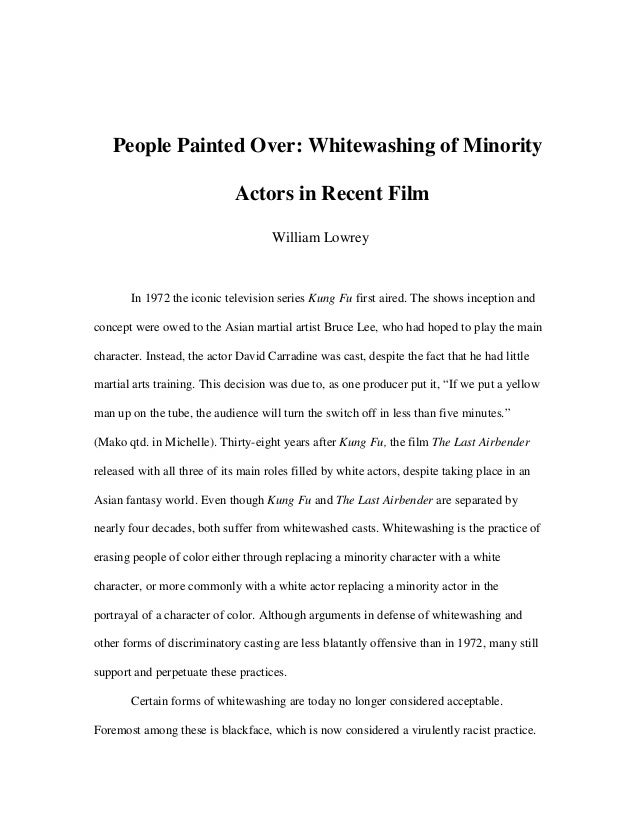 People Painted Over Whitewashing Of Minority Actors In Recent Film William Lowrey 1972 The