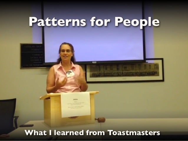Patterns for People  What I learned from Toastmasters