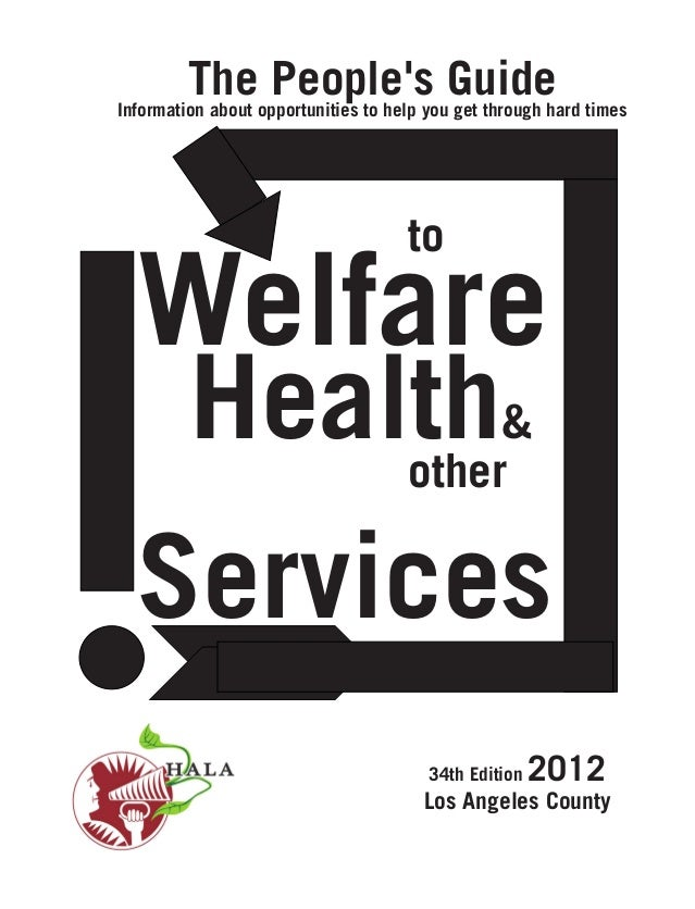 The People's Guide  Information about opportunities to help you get through hard times  			  	 	  to  Welfare 		  Health  ...
