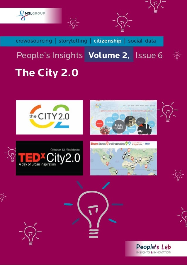 crowdsourcing | storytelling | citizenship | social dataPeople's Insights Volume 2, Issue 6The City 2.0