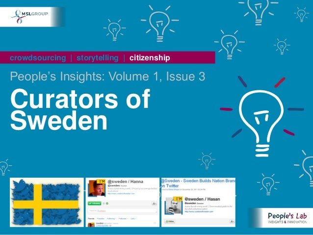 crowdsourcing | storytelling | citizenshipPeople's Insights: Volume 1, Issue 3Curators ofSweden