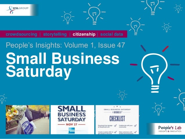 crowdsourcing   storytelling   citizenship   social dataPeople's Insights: Volume 1, Issue 47Small BusinessSaturday