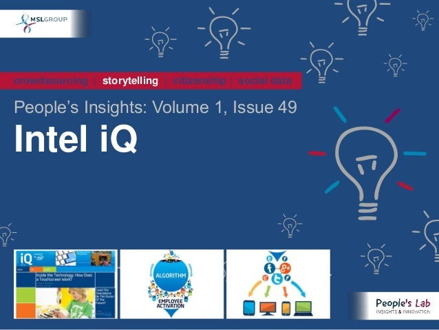 crowdsourcing   storytelling   citizenship   social dataPeople's Insights: Volume 1, Issue 49Intel iQ