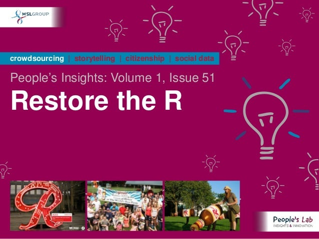 crowdsourcing | storytelling | citizenship | social dataPeople's Insights: Volume 1, Issue 51Restore the R