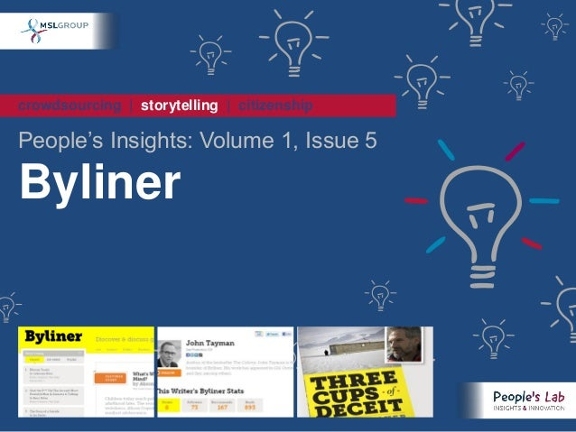 crowdsourcing | storytelling | citizenshipPeople's Insights: Volume 1, Issue 5Byliner