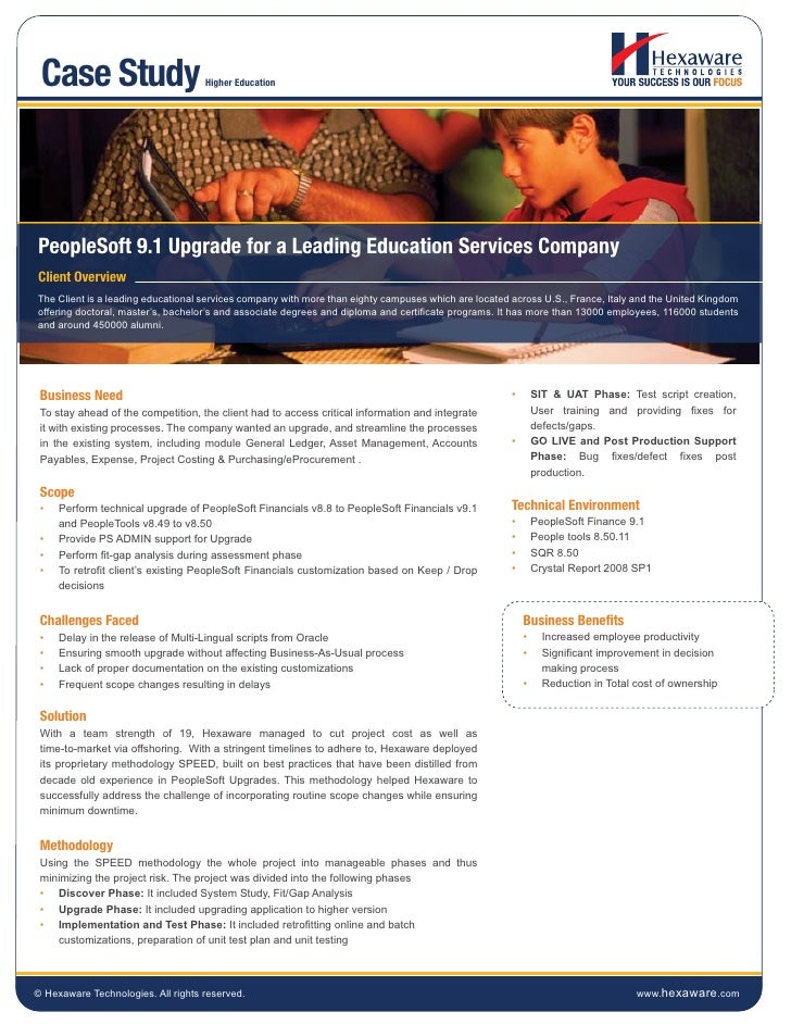 Case Study                         Higher EducationPeopleSoft 9.1 Upgrade for a Leading Education Services CompanyClient O...