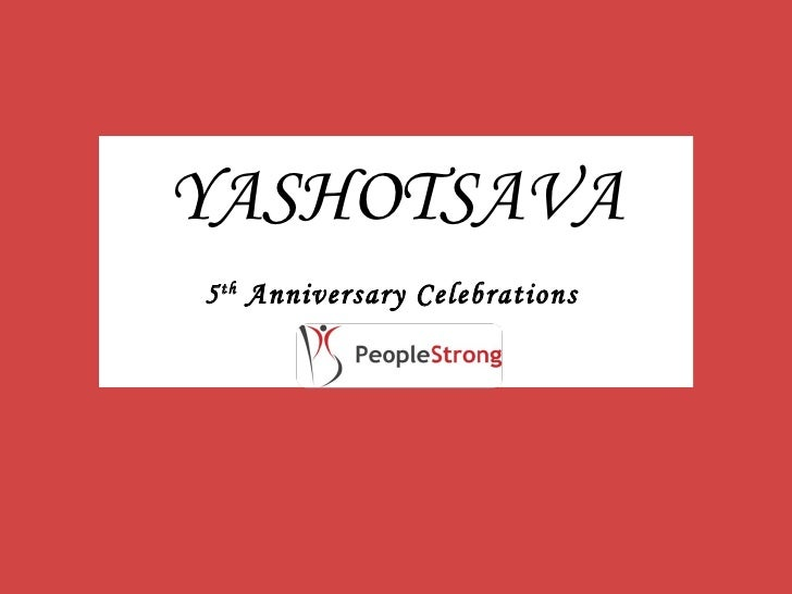 YASHOTSAVA 5 th  Anniversary Celebrations