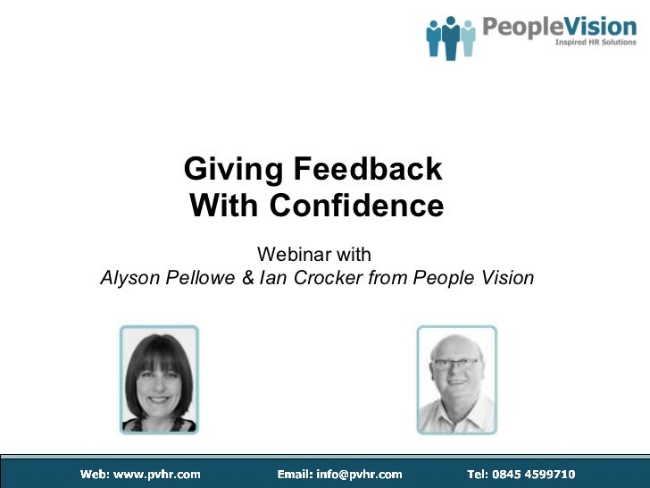 Giving Feedback  With Confidence Webinar with   Alyson Pellowe & Ian Crocker from People Vision
