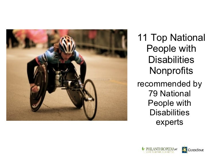 recommended by 79 National People with Disabilities experts 11 Top National People with Disabilities Nonprofits    at