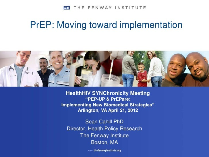 """PrEP: Moving toward implementation        HealthHIV SYNChronicity Meeting                 """"PEP-UP & PrEPare:       Impleme..."""