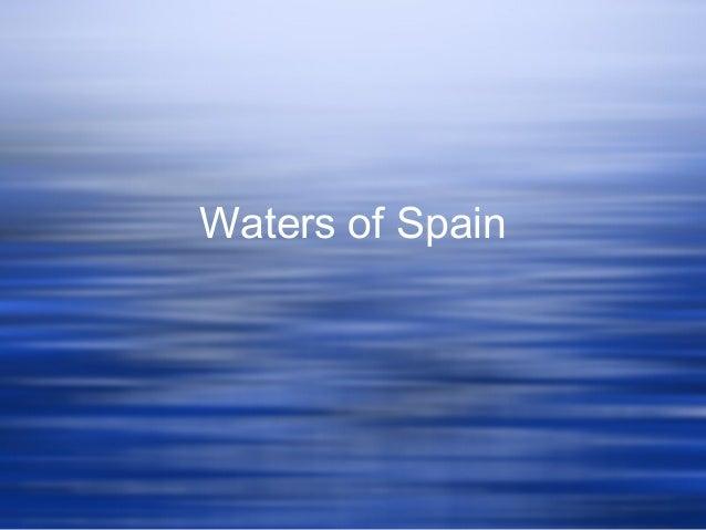 Waters of Spain