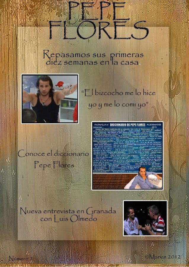El 19 de Enero de 2012, Pepe Flores hacia su entrada en la casa de GranHermano. Lo hacia boca abajo, colgado de los pies, ...