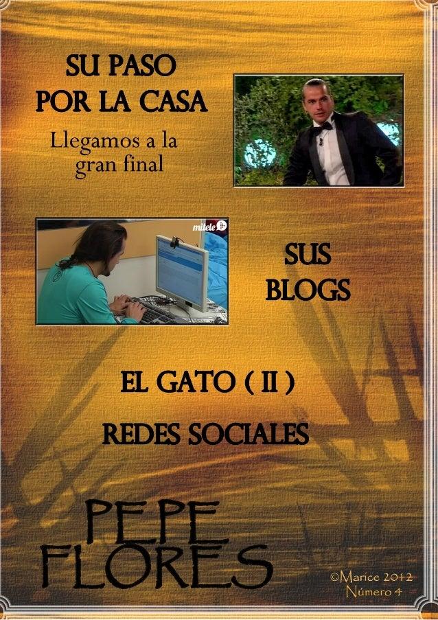 Continuamos con el análisis de las ultimas semanas de Pepe en la casa, has-ta el día de la gala final.              SEMANA...