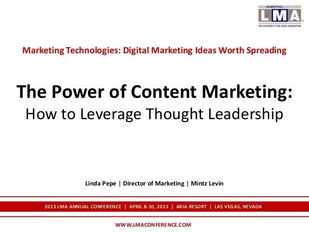 Marketing Technologies: Digital Marketing Ideas Worth SpreadingThe Power of Content Marketing: How to Leverage Thought Lea...