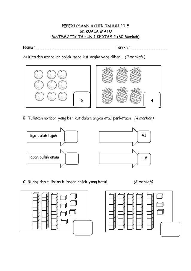 Soalan Peperiksaan Akhir Tahun Matematik Tahun 1 2015 Kertas 2