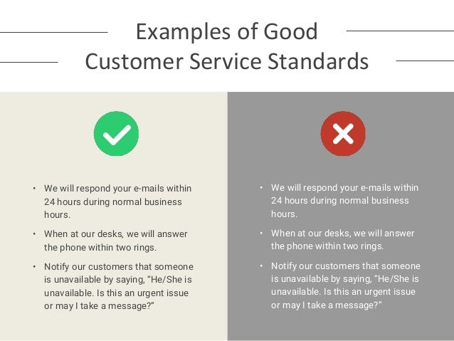 please give an example of good customer service
